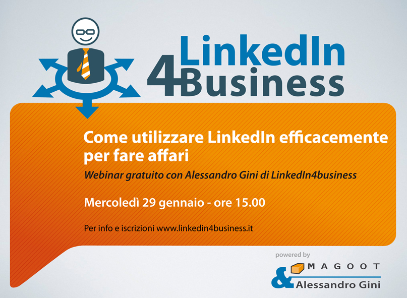 Webinar gratuito LinkedIn4business: come utilizzare LinkedIn efficacemente per fare affari